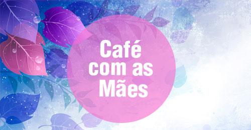 Café das Mães