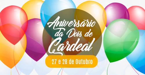Aniversário Dois Cardeal da Silva
