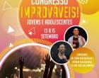 Congresso Improváveis |  Jovens e Adolescentes